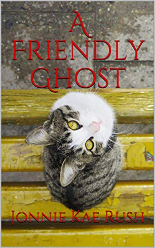 A Friendly Ghost Story